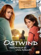 Das Ostwind-Fanbuch zu Aris Ankunft